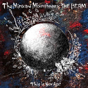 画像(The Minx and Misanthrope × THE BEAM Split Single 「This is New Age」)